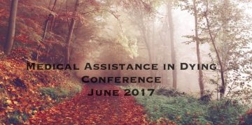 Medical Assistance in Dying Conference (MAiD)